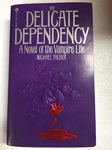 9780380779826: The Delicate Dependency