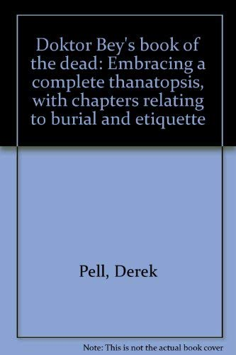 9780380780143: Doktor Bey's book of the dead: Embracing a complete thanatopsis, with chapters relating to burial and etiquette