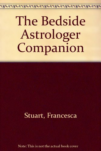 9780380780709: The Bedside Astrologer Companion