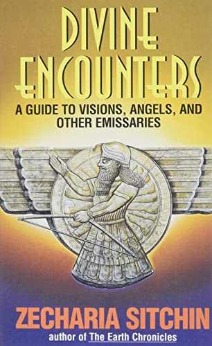 Divine Encounters, a Guide to Visions, Angels, and Other Emissaries