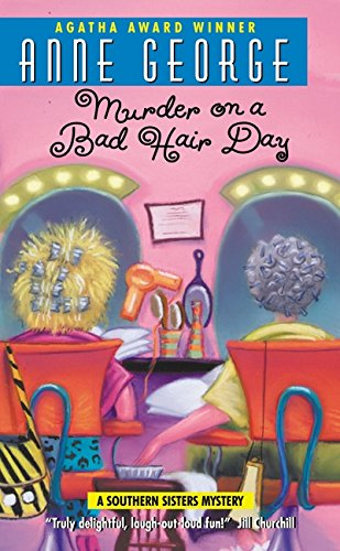 9780380780877: Murder on a Bad Hair Day: A Southern Sisters Mystery
