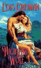 Highland Wolf (Scottish Set Series , No 3): Greiman, Lois