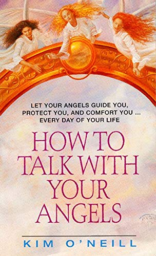 9780380781942: How to Talk With Your Angels