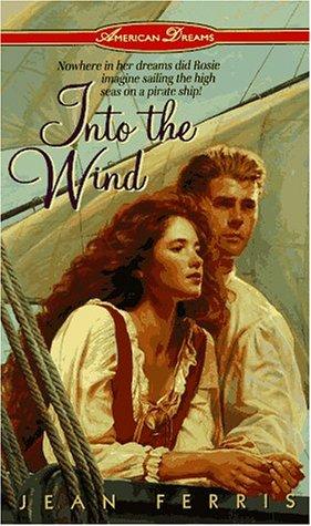9780380781980: Into the Wind (American Dreams)