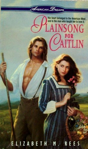 9780380782161: Plainsong for Caitlin (American Dreams)