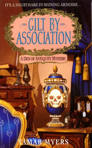 9780380782376: Gilt By Association (A Den of Antiquity Mystery)