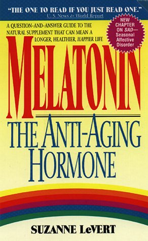 9780380783045: Melatonin: The Anti-aging Hormone