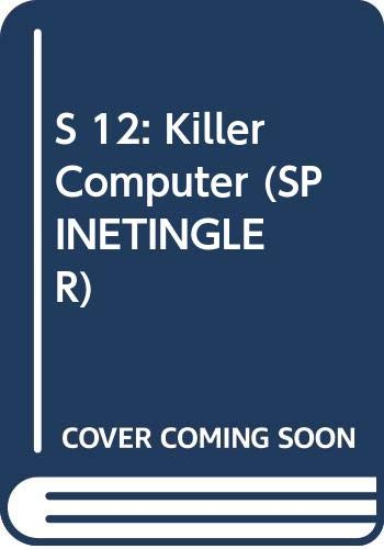 S 12: Killer Computer (Spinetinglers): M. T. Coffin