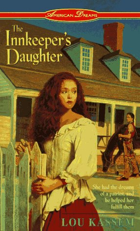 9780380783489: The Innkeeper's Daughter (American Dreams Series , No 6)
