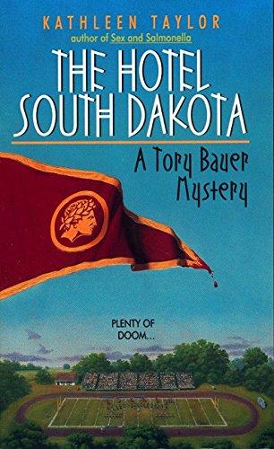 9780380783564: Hotel South Dakota (Tory Bauer Mystery)