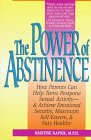 9780380783717: The Power of Abstinence