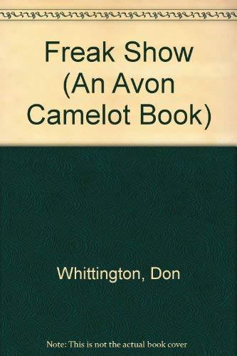 9780380784127: Freak Show (An Avon Camelot Book)