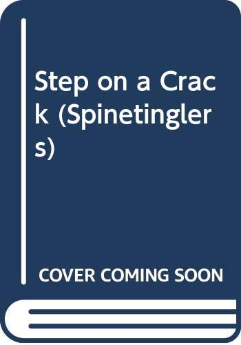 Step on a Crack (Spinetinglers): Coffin, M. T.