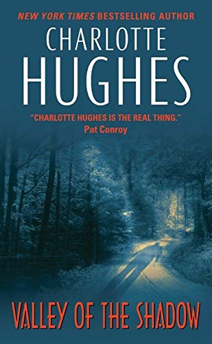 Valley of the Shadow: Hughes, Charlotte