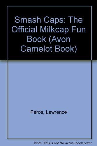 9780380784592: Smash Caps: The Official Milkcap Fun Book (Avon Camelot Book)