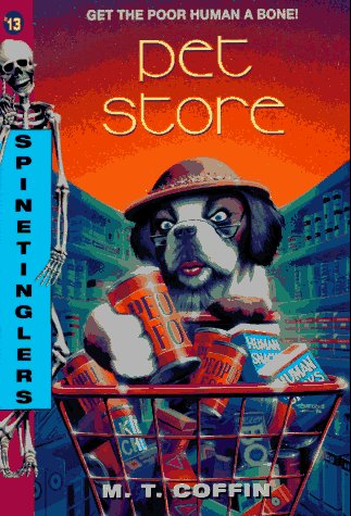 S 13: Pet Store (Spinetinglers): Coffin, M. T.