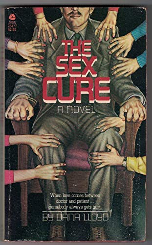 9780380784776: The Sex Cure