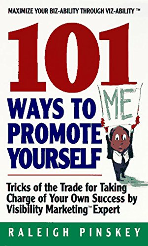 9780380785087: 101 Ways To Promote Yourself: Tricks Of The Trade For Taking Charge Of Your Own Success