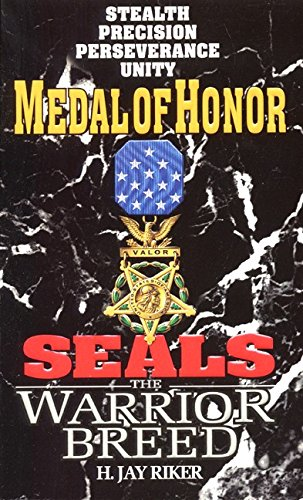 Medal of Honor Seals, the Warrior Breed 5: Riker, H.Jay