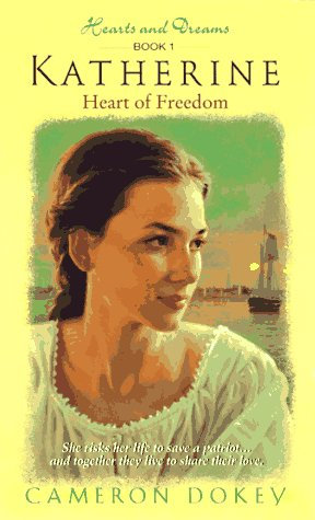 9780380785650: Katherine: Heart of Freedom (Hearts and Dreams)