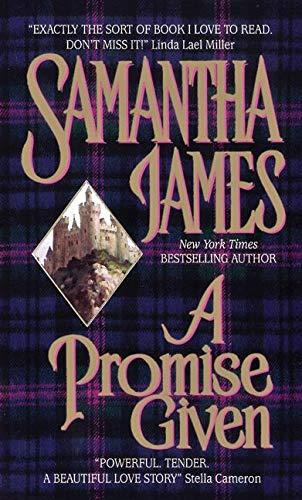 A Promise Given: James, Samantha; Kleinschmidt,