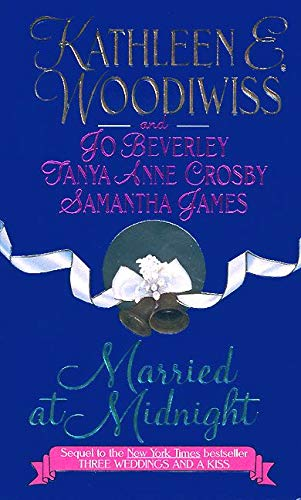 Married at Midnight (038078615X) by Kathleen E. Woodiwiss; Jo Beverley; Tanya Anne Crosby; Samantha James