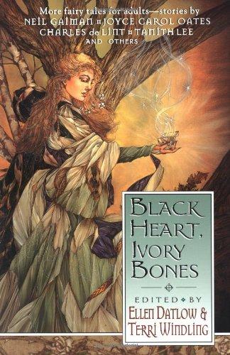 Black Heart, Ivory Bones: Ellen Datlow, Terri