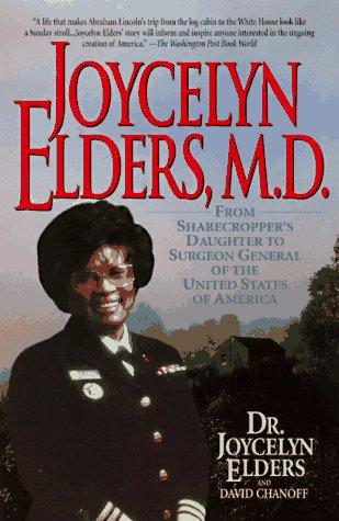 9780380786480: Joycelyn Elders, M.D.: From Sharecropper's Daughter to Surgeon Gen...