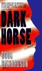 9780380787708: Dark Horse