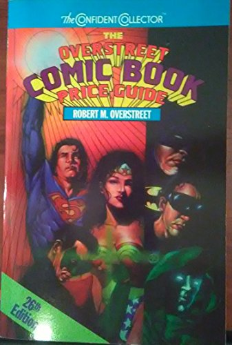 Overstreet Comic Book Price Guide -- 26th Edition: Overstreet, Robert M.