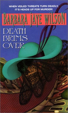 Death Brims Over (Brenda Midnight Mysteries): Wilson, Barbara J.