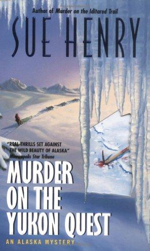9780380788644: Murder on the Yukon Quest: An Alaska Mystery