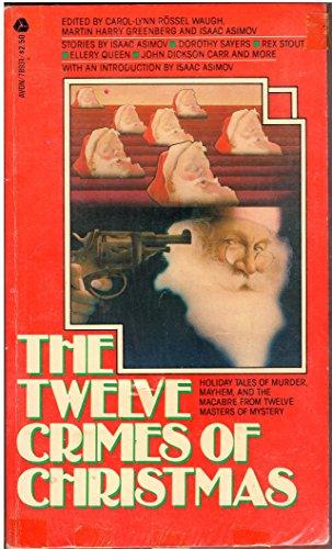 The Twelve Crimes of Christmas: Waugh, Carol-Lynn Rossel