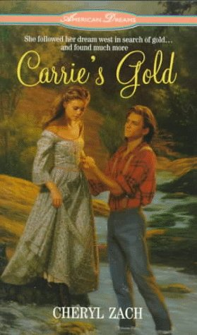 9780380789528: Carrie's Gold (American Dreams (Avon Paperback))