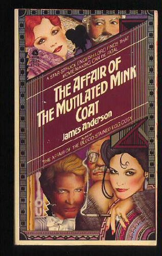 Affair of the Mutilated Mink Coat: Anderson, James