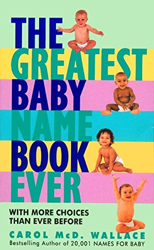 9780380789825: Greatest Baby Name Book Ever, The