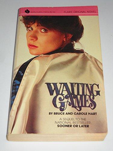 Waiting Games (An Avon Flare Book): Hart, Bruce; Hart, Carole