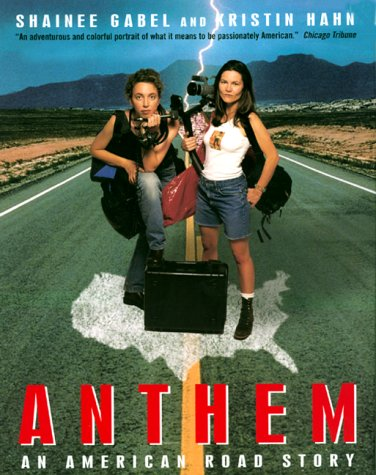 9780380790142: Anthem: An American Road Story