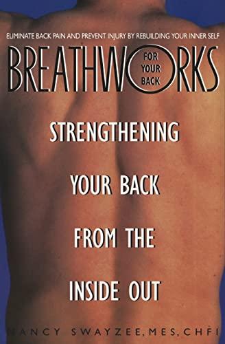 9780380790449: Breathworks for Your Back