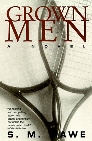 Grown Men: A Novel: Mawe, S. M.