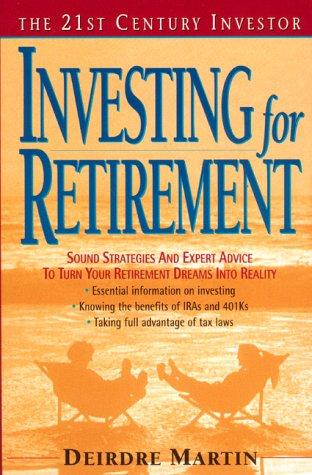 21st C.i.: Invest Retire: Martin, Deborah