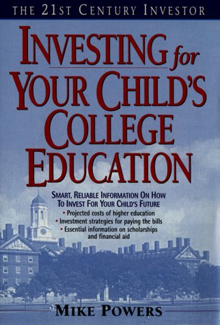 9780380790647: The 21st Century Investor: Investing for Your Child's College Education