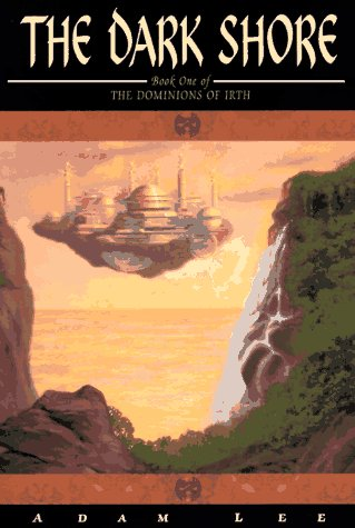 The Dark Shore (The Dominions, Book 1): Adam Lee