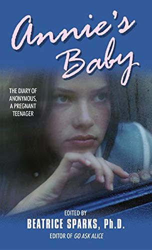 Annie's Baby: The Diary of Anonymous, a: Anonymous; Sparks, Beatrice