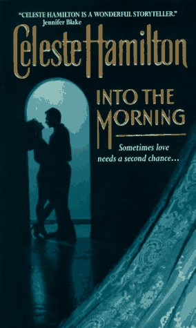 Into the Morning: Hamilton, Celeste