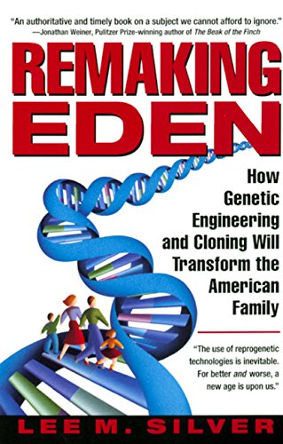 9780380792436: Remaking Eden: How Genetic Engineering and Cloning Will Transform the American Family