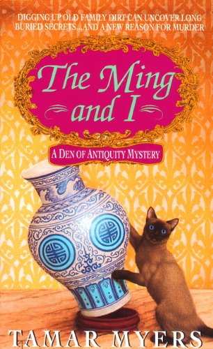 The Ming and I (A Den of Antiquity Mystery) (9780380792559) by Tamar Myers
