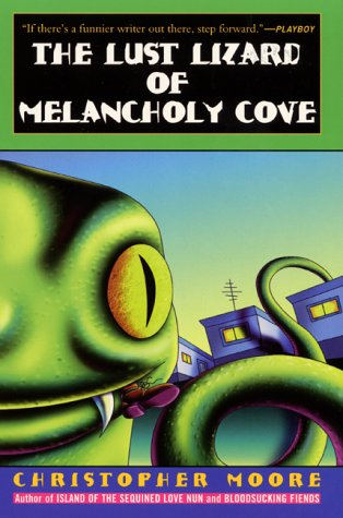 9780380792740: The Lust Lizard of Melancholy Cove