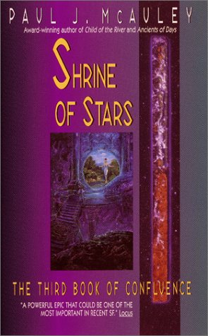 9780380792986: Shrine of Stars:: The Third Book of Confluence (Confluence Trilogy)