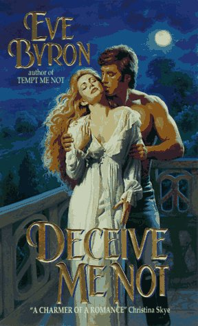 Deceive Me Not: Byron, Eve